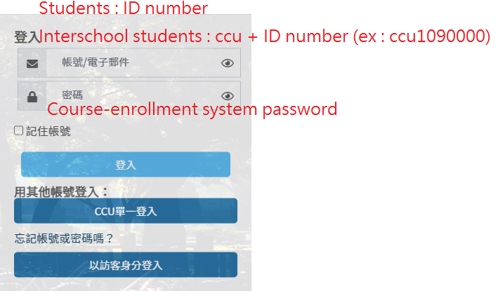 """Account : Student ID number , if you are an interschool student, add """"ccu"""" before ID number."""